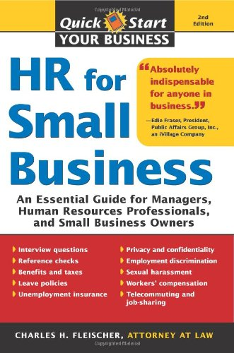 HR for Small Business 2E An Essential Guide for Managers Human Resources Professionals and Small Business Owners (Quick Start Your Business)