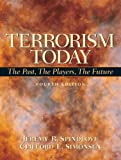Terrorism Today: The Past, The Players, The Future, 4th Edition
