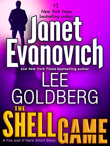 The Shell Game: A Fox and O'Hare Short Story (Kindle Single) (Fox and O'Hare series) (The Pursuit A Fox And O Hare Novel)