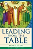 Leading from the Table, Galbreath, Paul, 1566993628