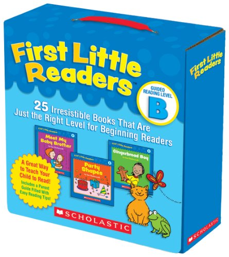 (First Little Readers Parent Pack: Guided Reading Level B: 25 Irresistible Books That Are Just the Right Level for Beginning Readers)