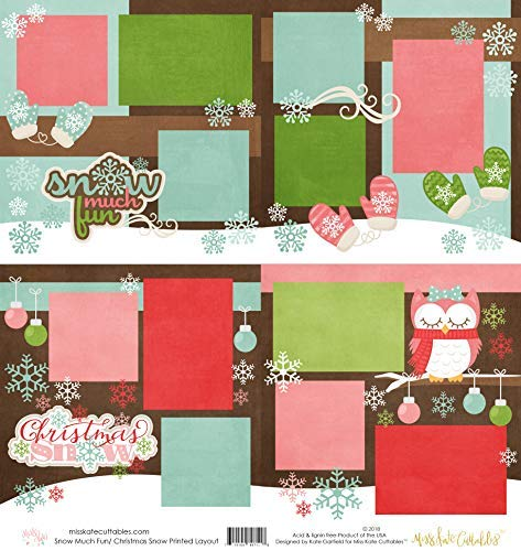 - Two Printed Layouts - Snow Much Fun & Christmas Snow - 2-2 Page 12