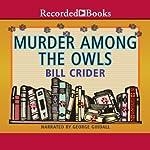 Murder Among Owls | Bill Crider