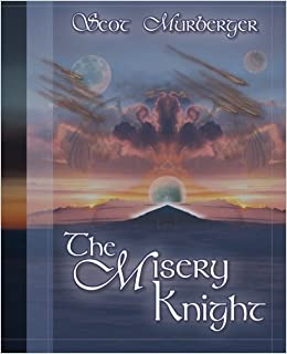 The Misery Knight (The Darkkon Trilogy Book 1)