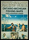 img - for Trout - Salmon Fishing Guide : Ontario - Michigan Fishing Maps book / textbook / text book