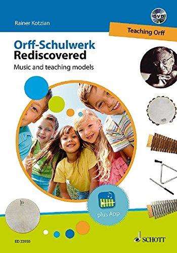 Orff-Schulwerk Rediscovered - Teaching Orff: Bk/DVD