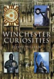 Winchester Curiosities, David Hilliam, 0750948906