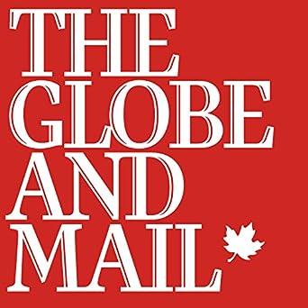 Amazon com: The Globe and Mail: Kindle Store