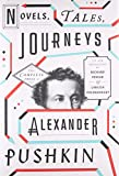 img - for Novels, Tales, Journeys: The Complete Prose of Alexander Pushkin book / textbook / text book