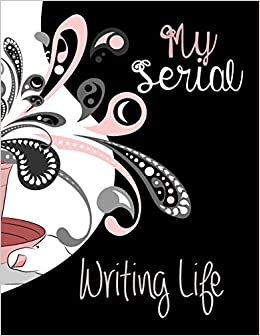 My Serial Writing Life (My Writing Life) (Volume 2)