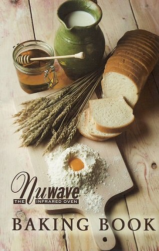 Baking Book for the Nuwave Infrared Oven