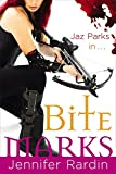 Bite Marks: Book six  in the Jaz Parks sequence