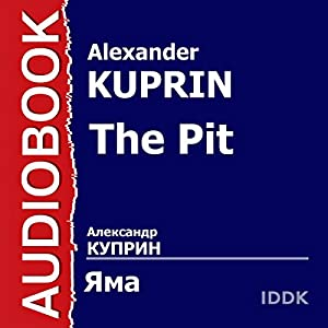 The Pit [Russian Edition] Audiobook