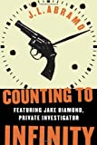 Counting to Infinity, J. L. Abramo, 0312326505