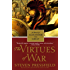 The Virtues of War: A Novel of Alexander the Great