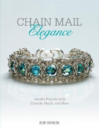 Chain Mail Elegance: Jewelry Projects with Crystals, Pearls, and ()