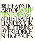 The Mystic Art of Written Forms, Friedrich Neugebauer, 0907234003