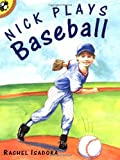 Nick Plays Baseball (Picture Puffins)
