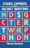 Codes, Ciphers and Secret Writing (Dover Children's Activity Books)