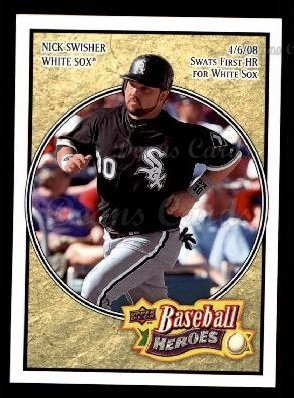 2008 Upper Deck Heroes # 45 Nick Swisher Chicago White Sox (Card) Dean's Cards 8 - NM/MT White -
