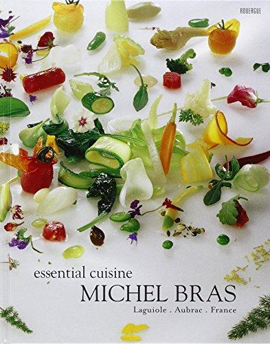 Michel Bras (Michel Bras Essential Cuisine : Laguiole, Aubrac, France, édition en langue anglaise by Michel Bras (26-Mar-2008) Hardcover)