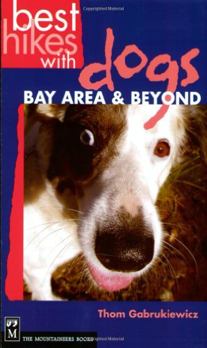 Best Hikes With Dogs: Bay Area & Beyond