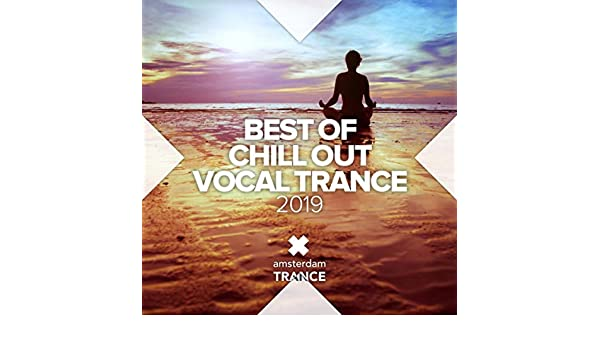 best of chill out vocal trance mp3 download