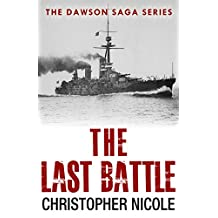 The Last Battle (Dawson Saga Book 4)
