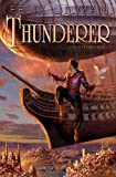 Thunderer, Felix Gilman, 0553806769