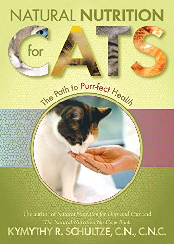 - Natural Nutrition for Cats: The Path to Purr-fect Health