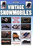 Search : Vintage Snowmobiles: The Golden Years 1968-1982 (Photo Gallery)