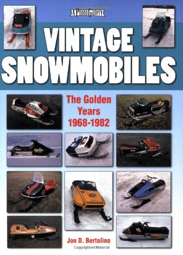 - Vintage Snowmobiles: The Golden Years 1968-1982 (Photo Gallery)