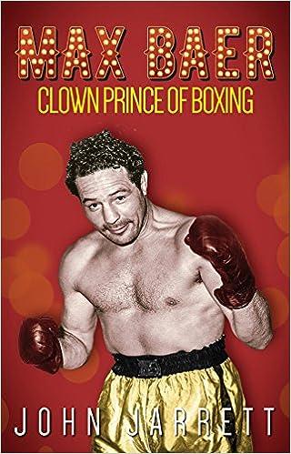 __IBOOK__ Max Baer: Clown Prince Of Boxing. build ciclo Angelo Miguel Mundial