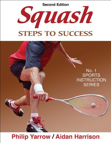 Squash: Steps to Success - 2nd Edition (Steps to Success: Sports)