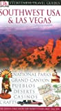 Southwest USA and Las Vegas, DK Publishing, 0789495651