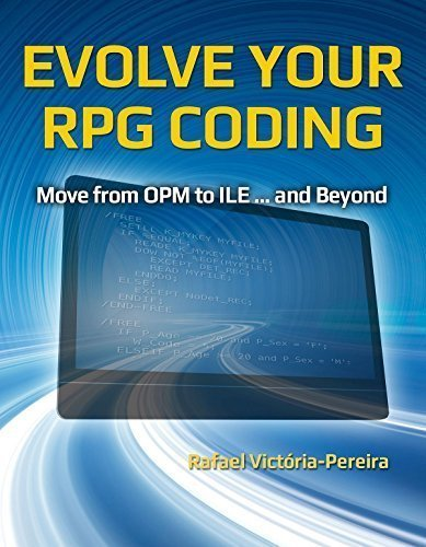 Evolve Your RPG Coding: Move from OPM to ILE and Beyond by Mc Press