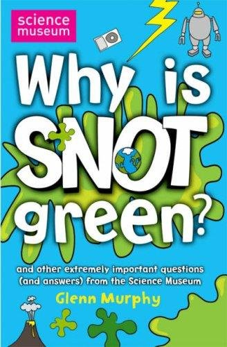 Download Why Is Snot Green pdf epub