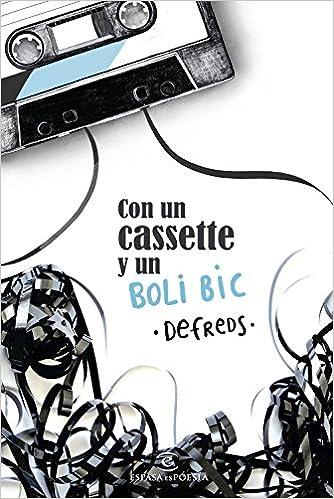 Con un cassette y un BOLI BIC (ESPASAesPOESÍA): Amazon.es ...
