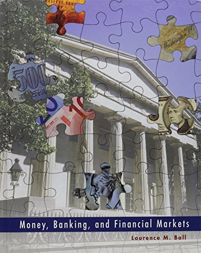 Money, Banking and Financial Markets & Study Guide