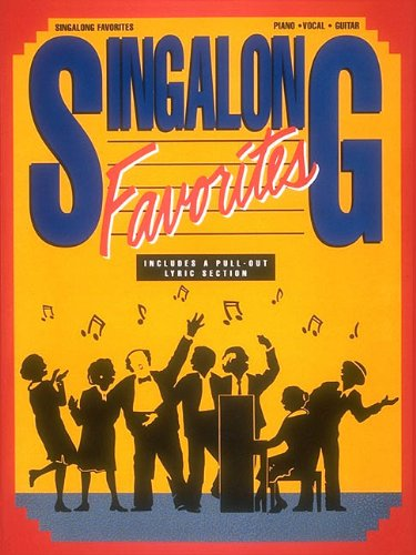 (Singalong Favorites (Piano Vocal Guitar Series))