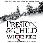 White Fire: Agent Pendergast, Book 13   Lincoln Child,Douglas Preston
