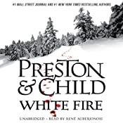 White Fire: Agent Pendergast, Book 13 | Douglas Preston, Lincoln Child