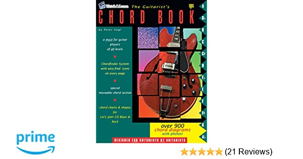 The Guitarists Chord Book Over 900 Guitar Chords Peter Vogl