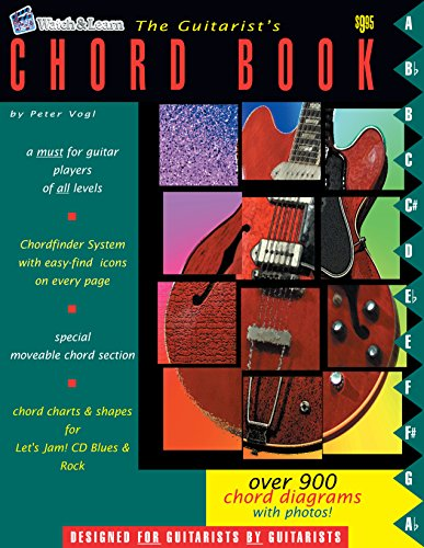 (The Guitarist's Chord Book - Over 900 Guitar Chords)