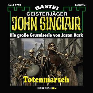 Totenmarsch (John Sinclair 1719) Hörbuch