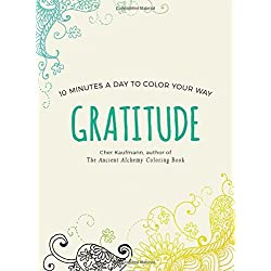 Gratitude (Color Your Way 10 Minutes a Day)