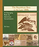 The Republican Party in the Late 1800s, Bill Stites, 0823942856
