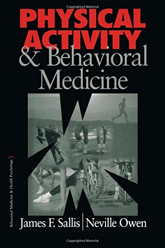 Physical Activity and Behavioral Medicine (Behavioral Medicine and Health Psychology)