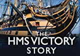 """The """"HMS Victory"""" Story"""