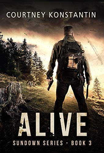 Alive (Sundown Series Book 3) by [Konstantin, Courtney]